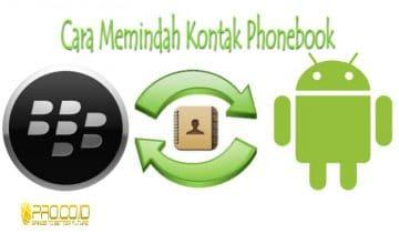 cara-memindah-phonebook-dari-bb-ke-android
