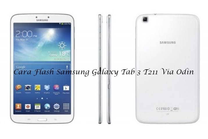 Cara Flash Samsung Galaxy Tab 3
