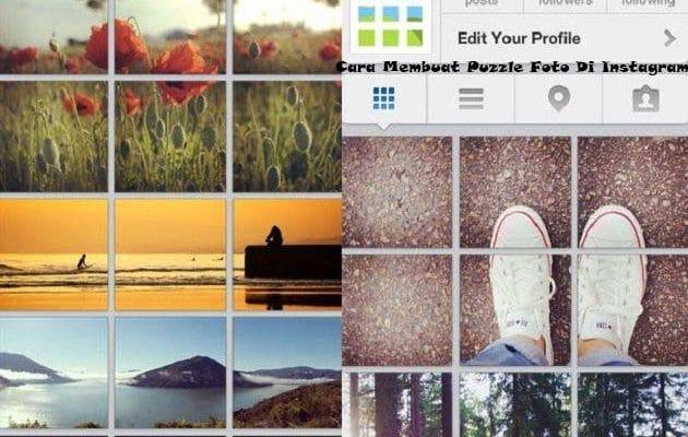 2 Cara Membuat Puzzle Foto Di Instagram Dengan Mudah Pro Co Id