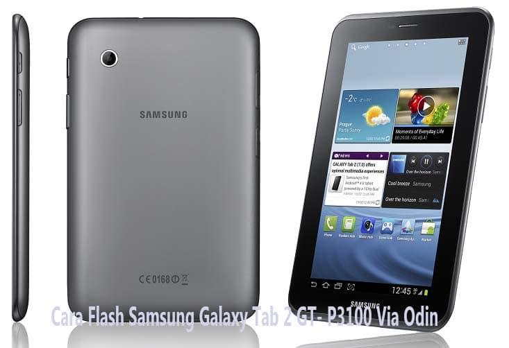 Flash Samsung Galaxy Tab 2 GT- P3100 Via Odin