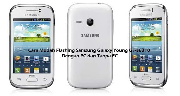Flashing Samsung Galaxy Young GT-S6310