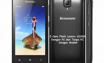 Cara Flash Lenovo A1000