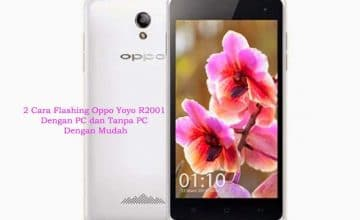 Cara Flash Oppo Yoyo R2001