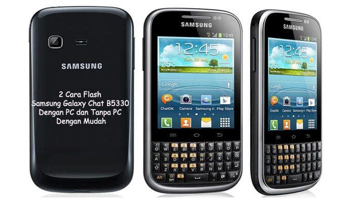 Cara Flash Samsung Galaxy Chat