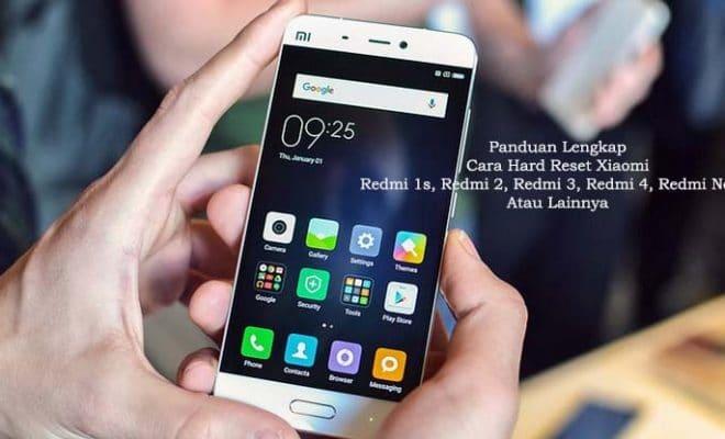 Panduan Lengkap Cara Hard Reset Xiaomi Redmi 1s, Redmi 2 ...