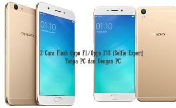 Cara Flash Oppo F1/Oppo F1S (Selfie Expert)