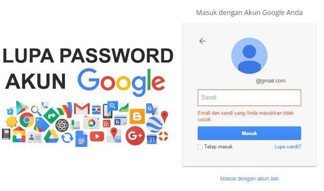 Cara Mengembalikan Password Akun Google Atau Gmail Yang Lupa