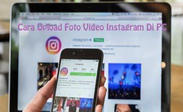 Cara Upload Foto Video Instagram di PC