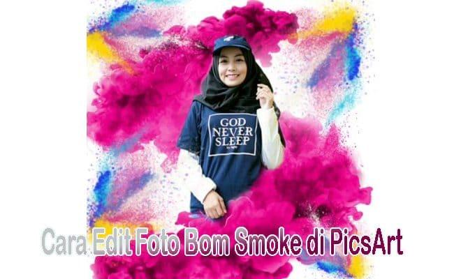 Cara Edit Foto Bom Smoke Effect Kekinian di PicsArt, Mudah! | Pro Co Id