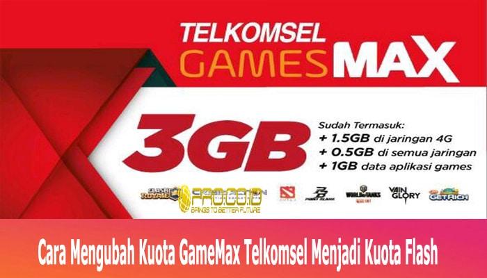 Cara Mengubah Kuota GameMax Telkomsel Menjadi Kuota Flash