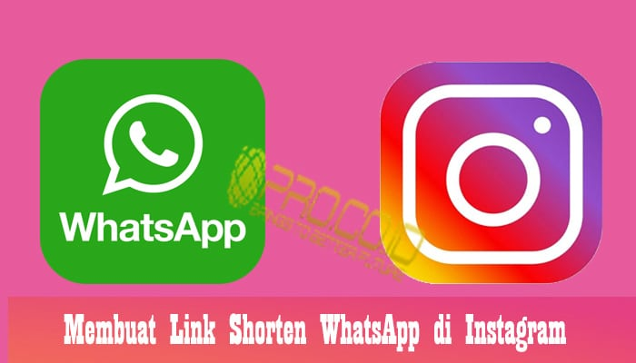 Membuat Link Shorten WhatsApp di Instagram