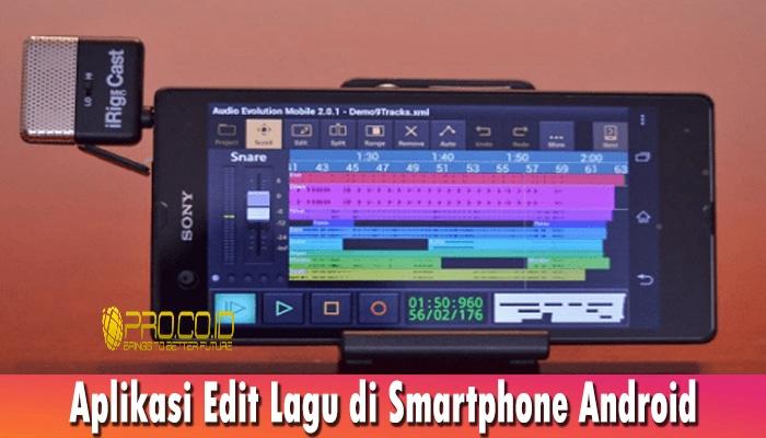 Aplikasi Edit Lagu di Smartphone Android