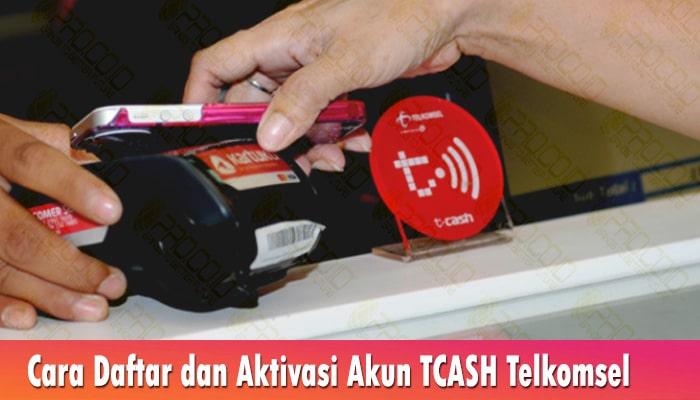 Cara Daftar dan Aktivasi Akun TCASH Telkomsel