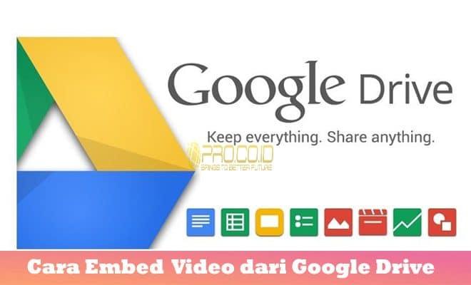Cara Embed Memasukan Video Dari Google Drive Ke Blog Situs Website Mudah Pro Co Id