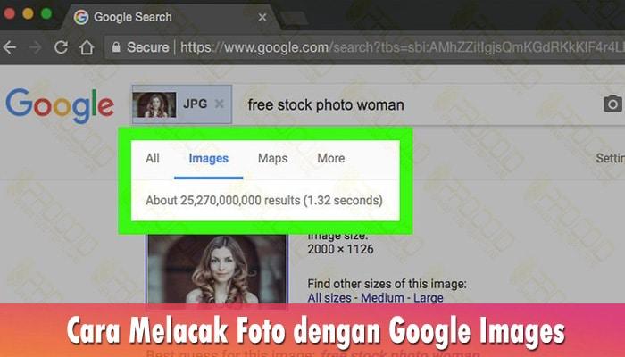 Cara Melacak Foto dengan Google Images
