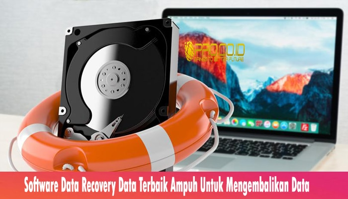 Software Data Recovery Data Terbaik Ampuh Untuk Mengembalikan Data