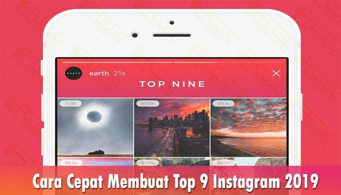 Cara Cepat Membuat Top 9 Instagram 2019