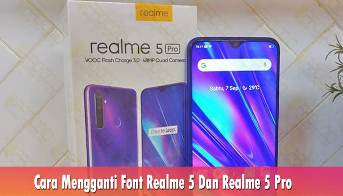 Cara Mengganti Font Realme 5 Dan Realme 5 Pro
