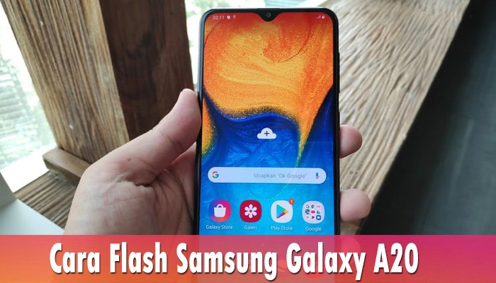 Cara Flash Samsung Galaxy A20