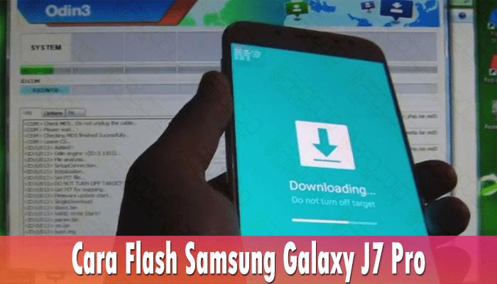 Cara Flash Samsung Galaxy J7 Pro