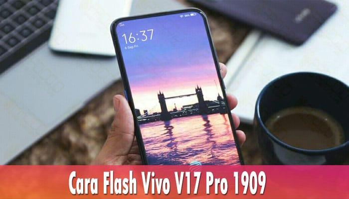 Cara Flash Vivo V17 Pro 1909
