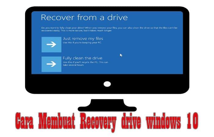 Cara Membuat Recovery drive windows 10