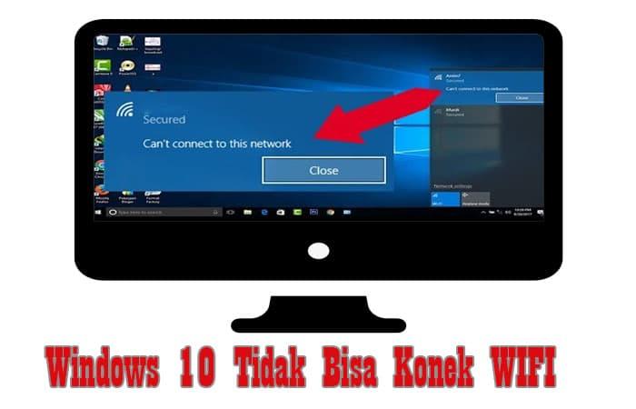 Windows 10 Tidak Bisa Konek WIFI