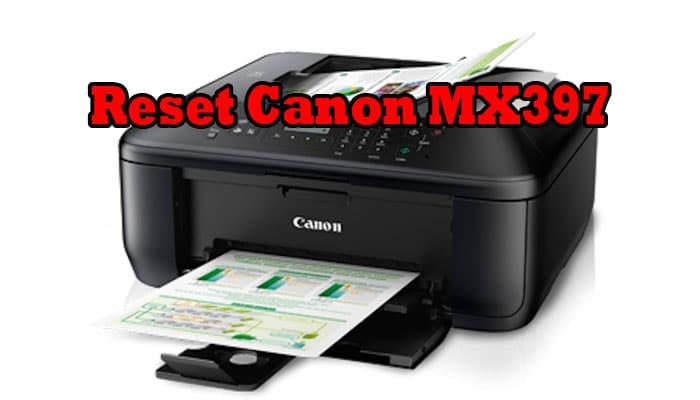 Reset Canon MX397